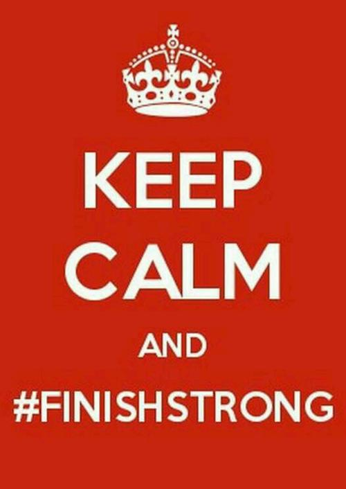 keep-calm-finish-strong